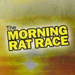 The Morning Rat Race
