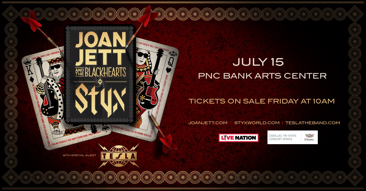 Joan Jett & The Blackhearts and Styx w/Tesla @ PNC Bank Arts Center